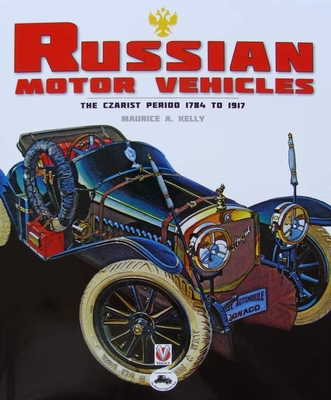 Russian Motor Vehicles - The Czarist Period 1784 to 1917