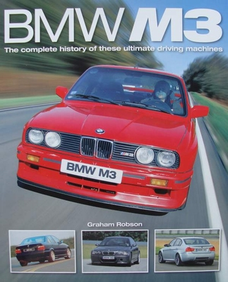 BMW M3 - The complete history of these ultimate driving mach