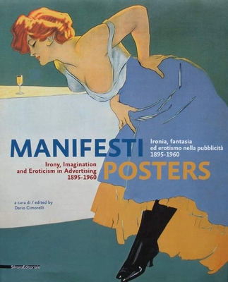 Posters - Irony, Imagination and Eroticism in Advertising