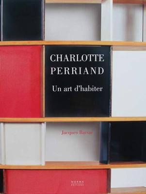 Charlotte Perriand - Un art d'habiter