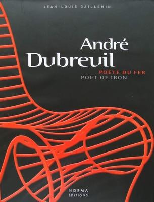 André Dubreuil - Poète du fer