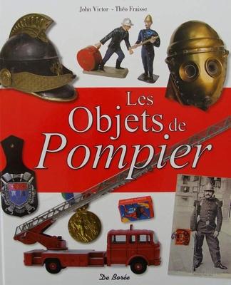 Les objets de pompier