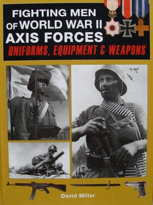 Fighting Men of World War II Axis Forces
