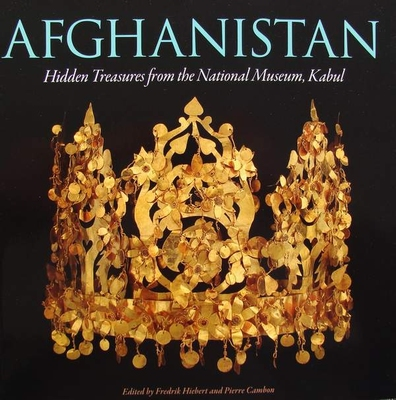 Afghanistan  Hidden Treasures from the National Museum Kabul