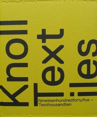 Knoll Textiles - 1945 – 2010