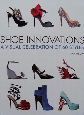 Shoe Innovations - A Visual Celebration of 60 Styles
