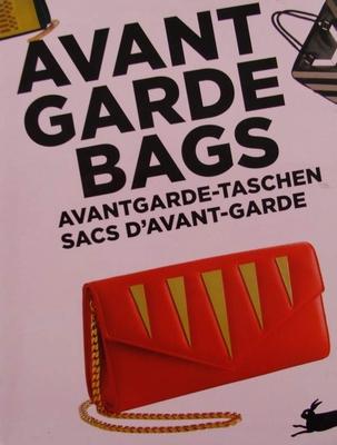 Avant Garde Bags - Avantgarde-taschen - Sacs d'avant-garde