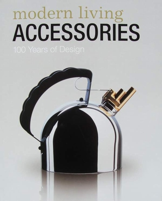 Modern Living Accessories - 100 Years of Design