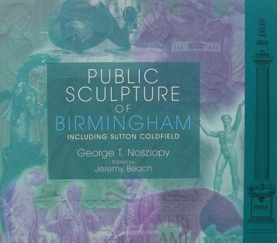 Public Sculpture of Birmingham - Public Sculpture of Britain