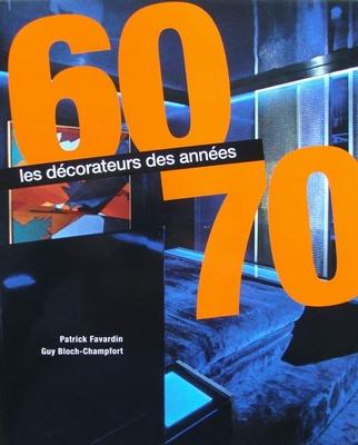 Les décorateurs des années 60-70