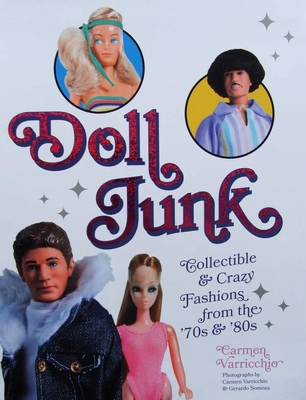Doll Junk - Collectible and Crazy Fashions