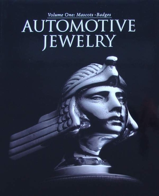 Automotive Jewelry - Volume One: Mascots • Badges