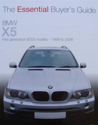 BMW X5 - E53 Models 1999 to 2006