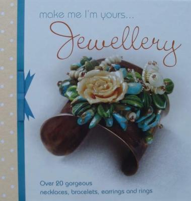 Make Me Im Yours Jewellery