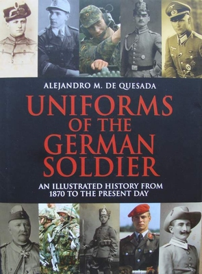 Uniforms of the German Soldier