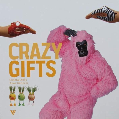 Crazy Gifts