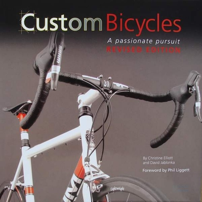 Custom Bicycles - A Passionate Pursuit