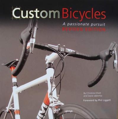 Custom Bicycles - A Passionate Pursuit