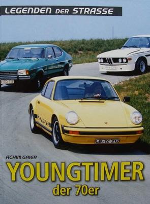Youngtimer der 70er - Legenden der Strasse