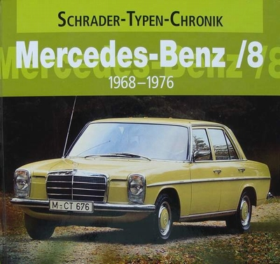 Mercedes-Benz /8 - 1968 - 1976