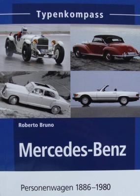 Mercedes-Benz - Personenwagen 1886 - 1980