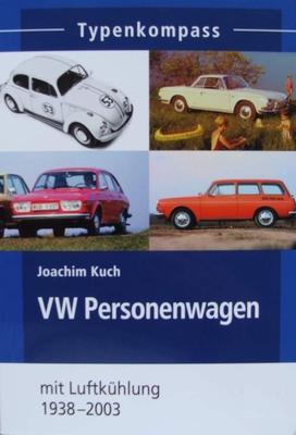 VW Personenwagen - mit Luftkühlung 1938 - 2003