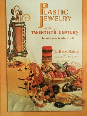 Plastic Jewelry Of The 20th Century with Price Guide