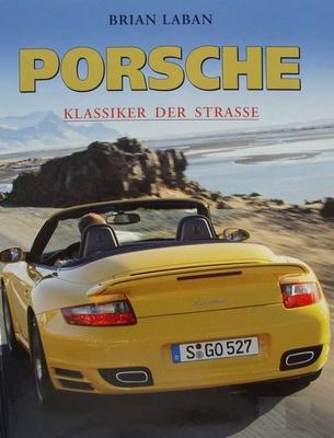 Porsche - Klassiker der Strasse
