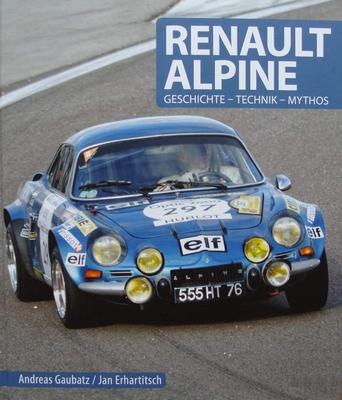 Renault Alpine - Geschichte - Technik - Mythos
