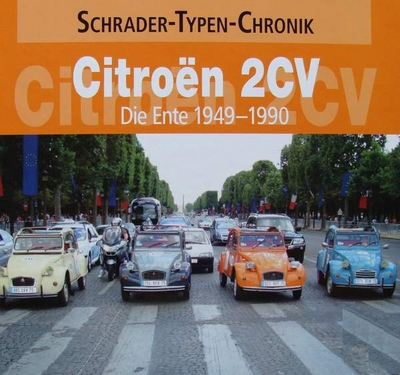 Citroen 2 CV - Die Ente 1949 - 1990