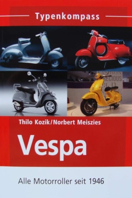 Vespa - Alle Motorroller seit 1946