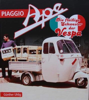 Piaggio Ape - Die fleißige Schwester der Vespa