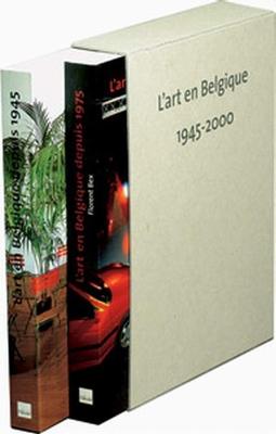 L'art en Belgique 1945-2000 - 2 Volumes