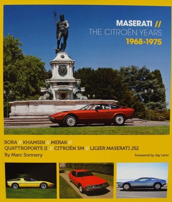 Maserati - The Citroën Years 1968 - 1975