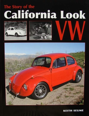 The Story of the California Look VW