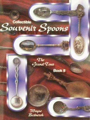 Collectible Souvenir Spoons Identification Book II