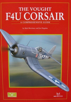 The Vought F4U Corsair - A Comprehensive Guide