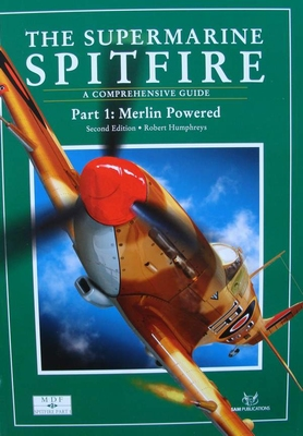 The Supermarine Spitfire - A Comprehensive Guide