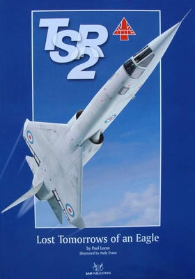 TSR.2 - Lost Tomorrows of an Eagle