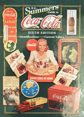 Guide to Coca-Cola 6th Edition Indentification & Values