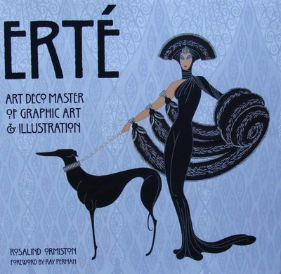 Erté - Art Deco Master of Graphic Art & Illustration