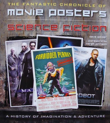 The Fantastic Chronicle of Movie Posters - Science Fiction