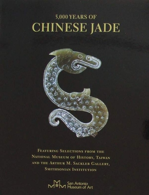 5,000 Years of Chinese Jade