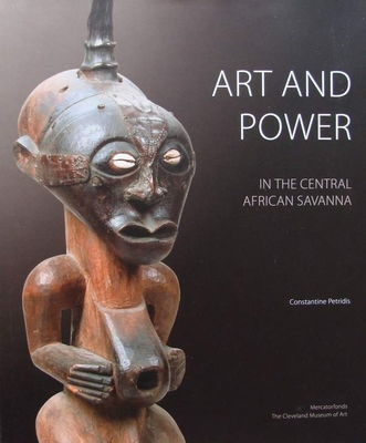 Art and Power in the Central African Savanna