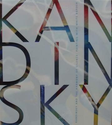 Kandinsky and the Harmony of Silence