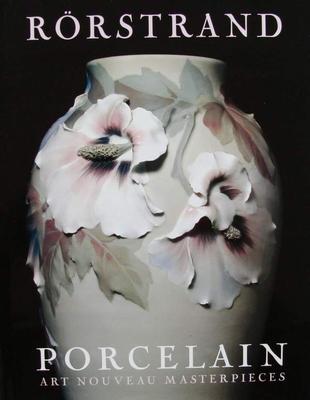 Rörstrand Porcelain: Art Nouveau Masterpieces