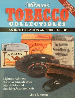 Tobacco Collectibles an Identification & Price Guide