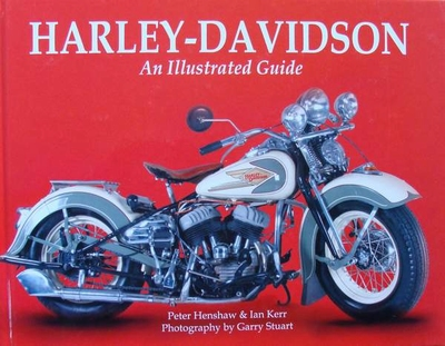 Harley-Davidson - An Illustrated Guide