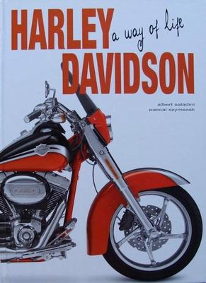 Harley Davidson - A Way of Life