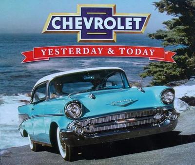 Chevrolet - Yesterday & Today